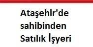 Ataşehir'de sahibinden satılık işyeri